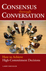 Consensus Through Conversations